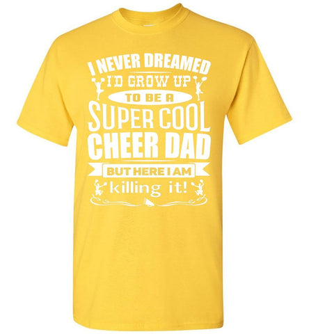 Super Cool Cheer Dad T Shirt yellow