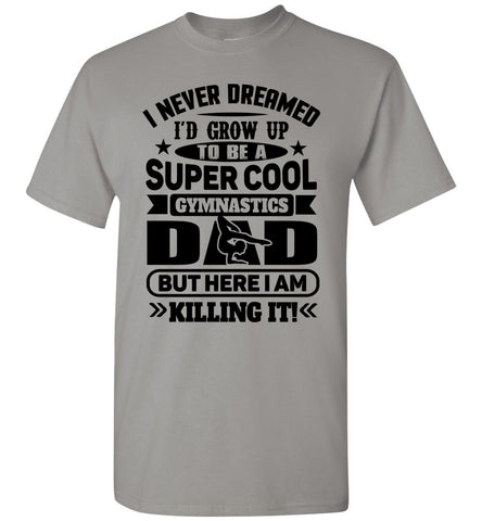 Image of Super Cool Funny Gymnastics Dad Shirts gravel