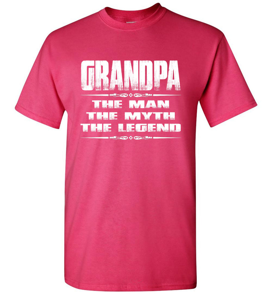 Grandpa The Man The Myth The Legend T Shirt pink