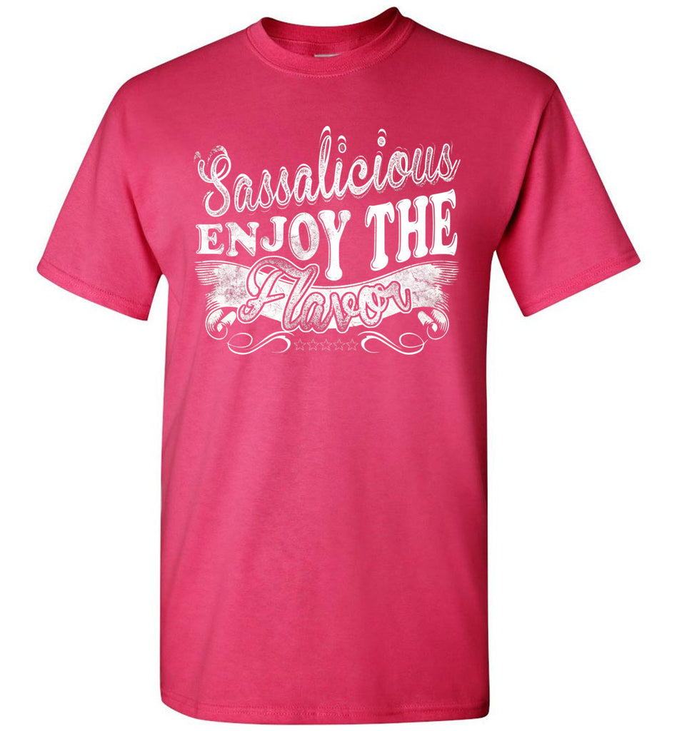 Sassalicious Enjoy The Flavor! Sassy Shirts unisex pink