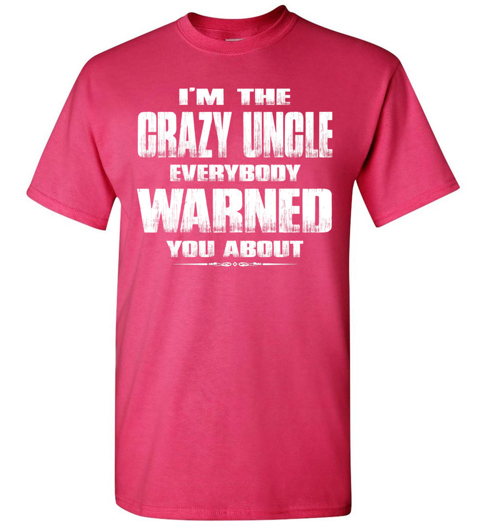 Funny Uncle Gifts I Freakin\u2019 Love My Crazy Uncle T-Shirt Uncle Gifts Crazy Unlce T Shirt I Love My Uncle Shirt Awesome Uncle Tee