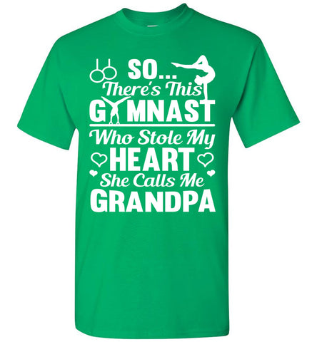 Gymnast Stole Me Heart She Calls Me Grandpa Gymnastics Shirts For Parents green