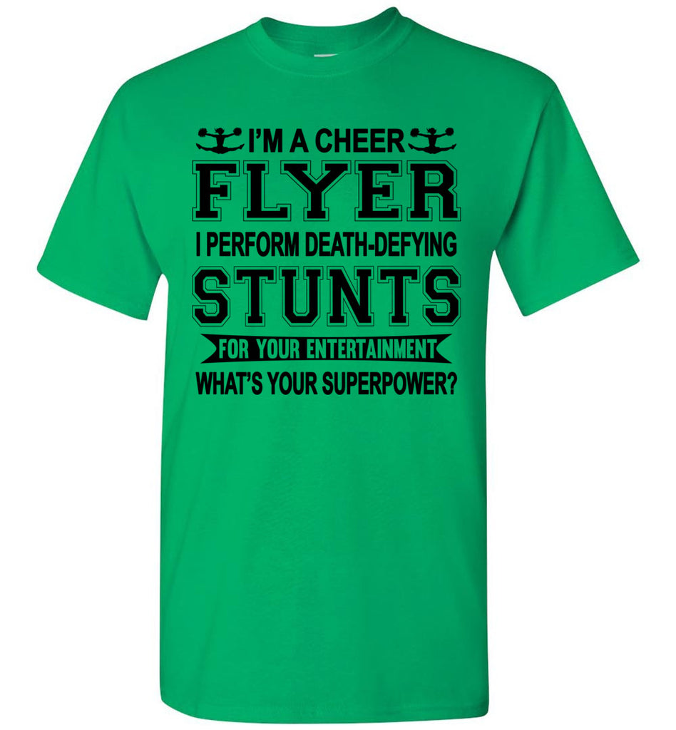 I'm A Cheer Flyer Funny Cheer Flyer Shirts youth Irish green
