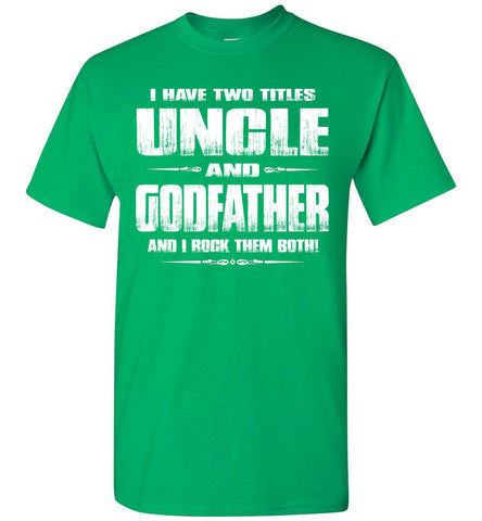 Uncle Godfather Uncle T Shirts green
