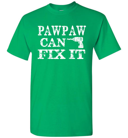 Image of PawPaw Can Fix It Pawpaw T Shirts Irish green