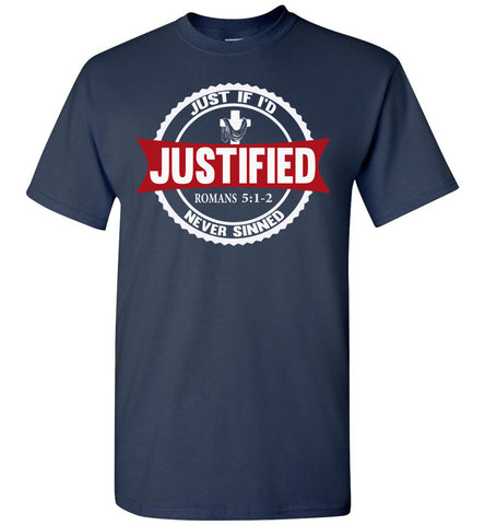 Image of Justified Romans 5:1-2 Christian T Shirts navy