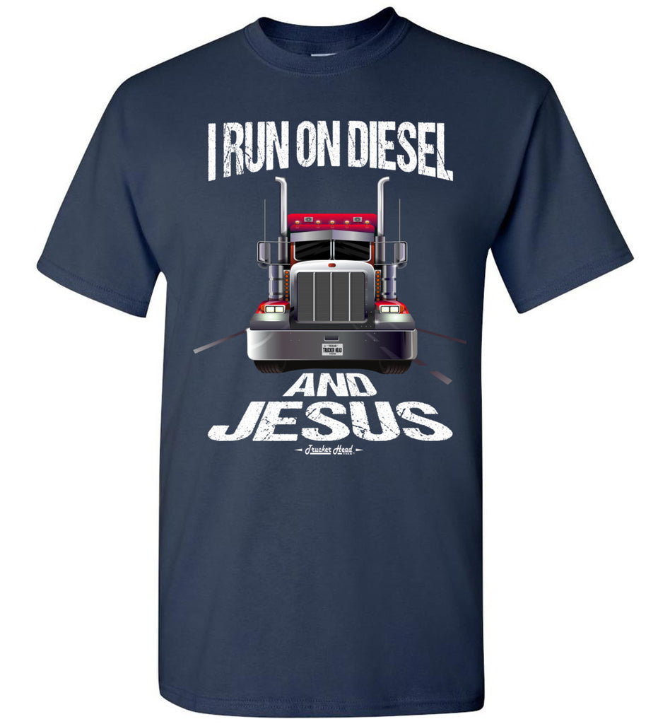 I Run On Diesel And Jesus Christian Trucker T Shirts navy crew