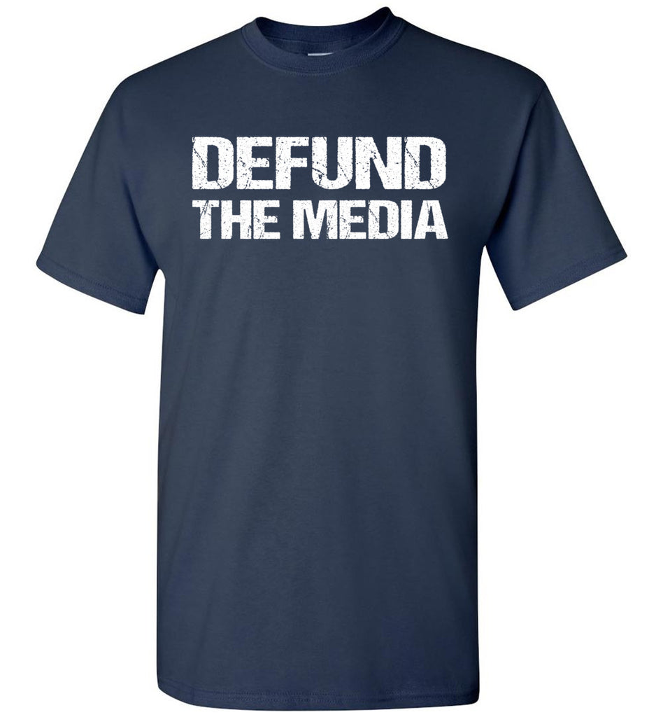 Defund The Media Funny Political Shirts navy