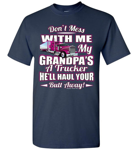 Image of Don't Mess With Me My Grandpa's A Trucker Kid's Trucker Tee Pink Design Youth navy