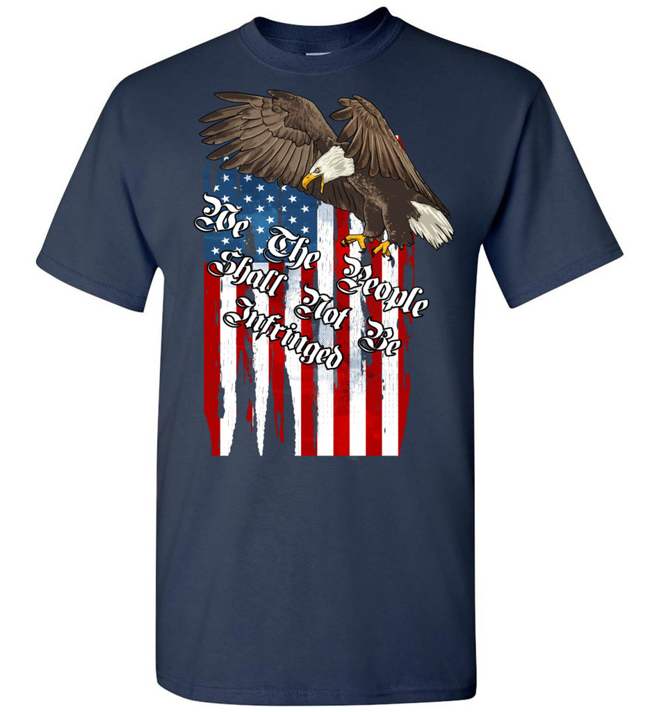 We The People Shall Not Be Infringed 2nd Amendment Shirt, Second amendment t shirts navy