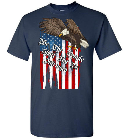 Image of We The People Shall Not Be Infringed 2nd Amendment Shirt, Second amendment t shirts navy