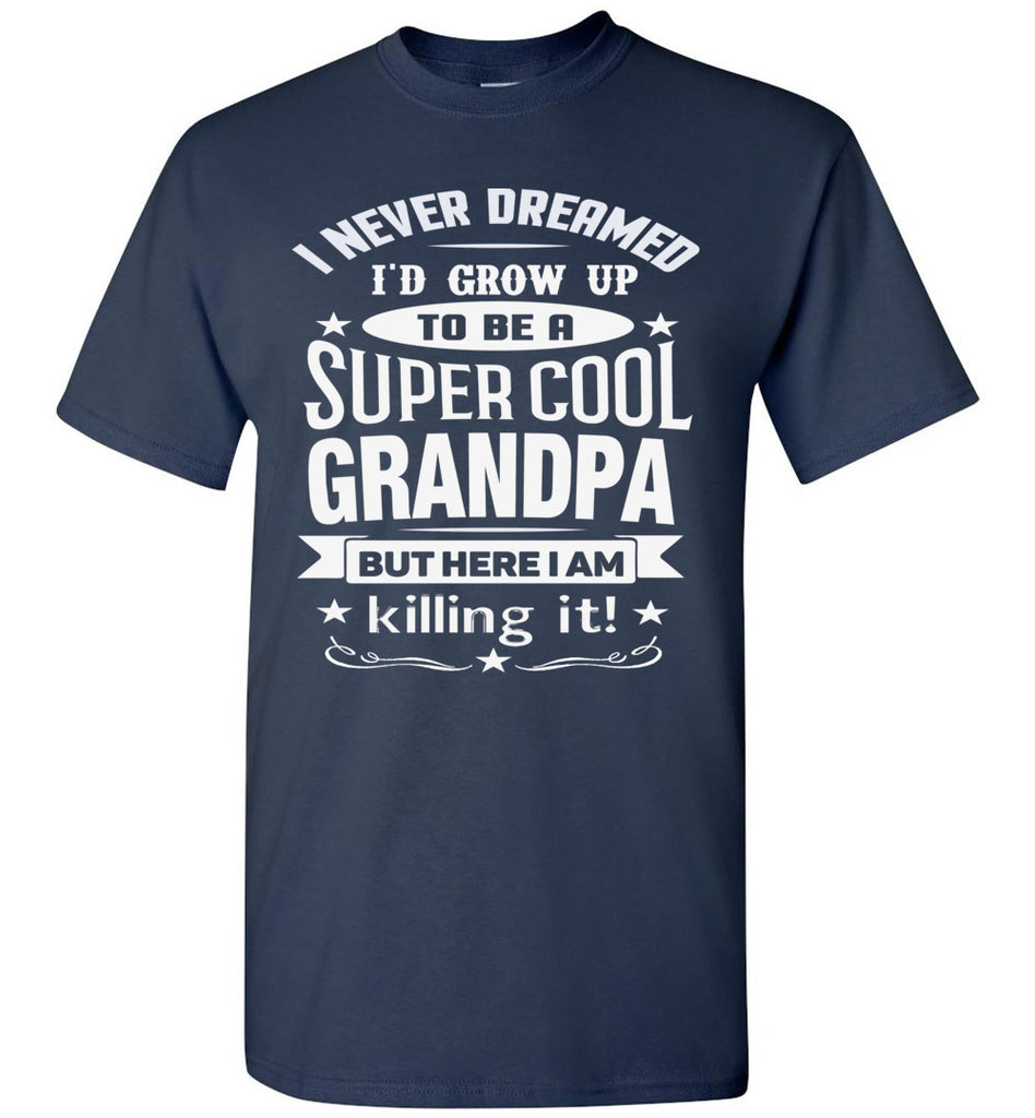 Super Cool Grandpa Funny Grandpa Shirts navy