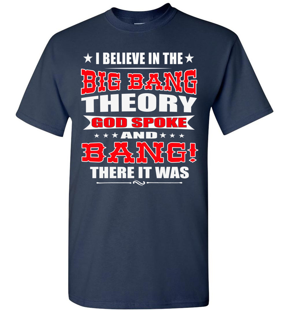 Big Bang Theory Funny Christian Shirts, Creation T Shirt navy