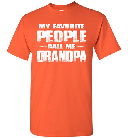 My Favorite People Call Me Grandpa T Shirts orange