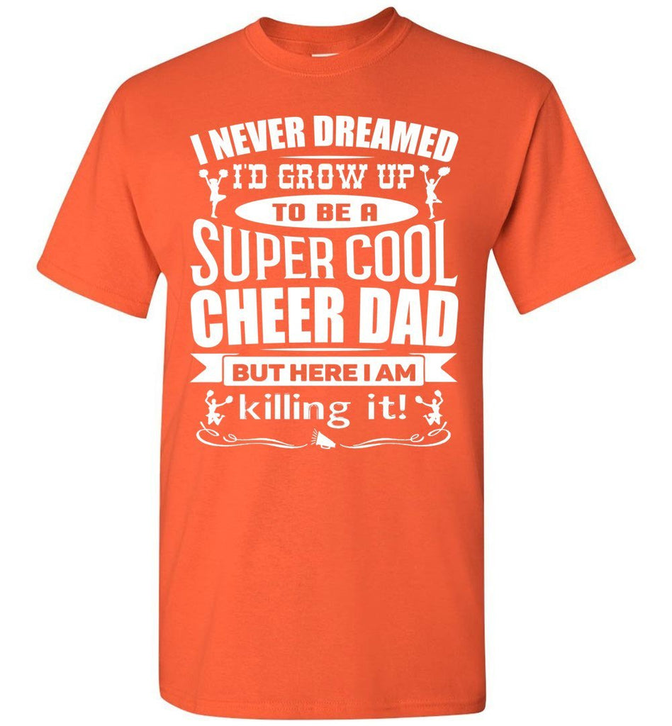 Super Cool Cheer Dad T Shirt orange