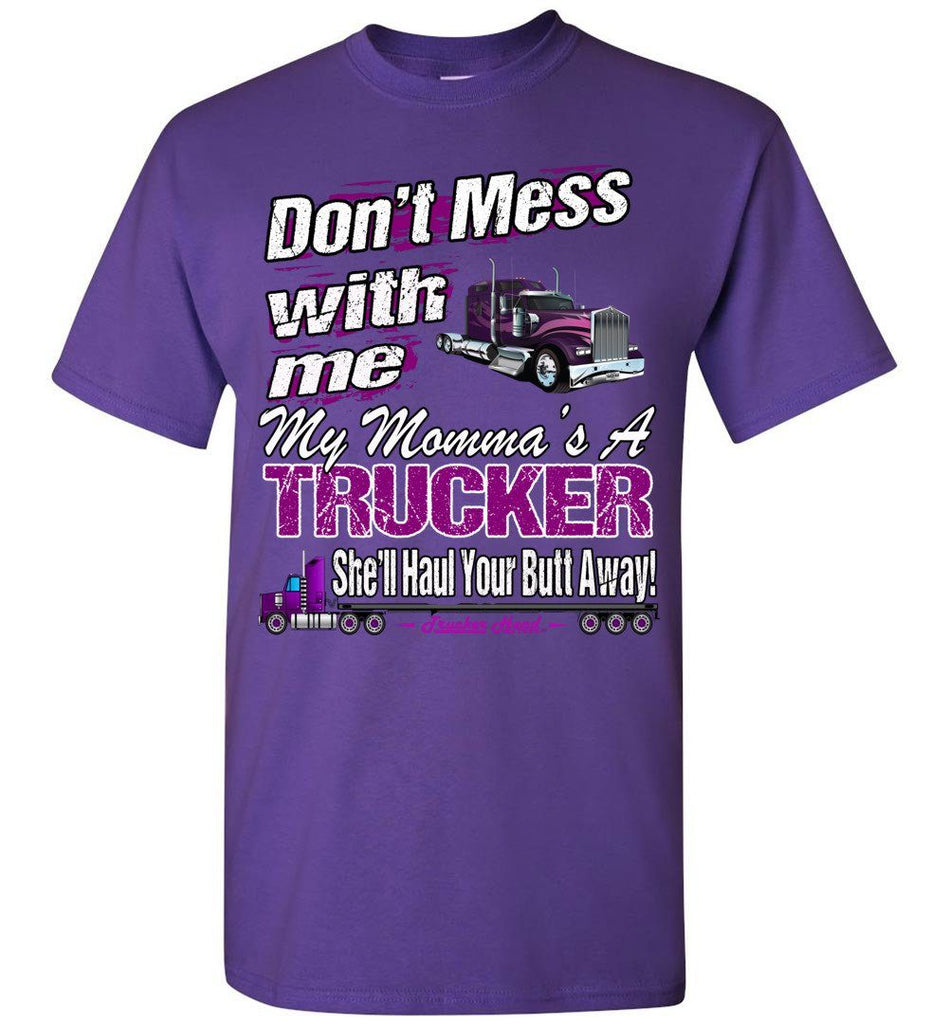 Don't Mess With Me My Momma's A Trucker Kid's Trucker Tee ypr