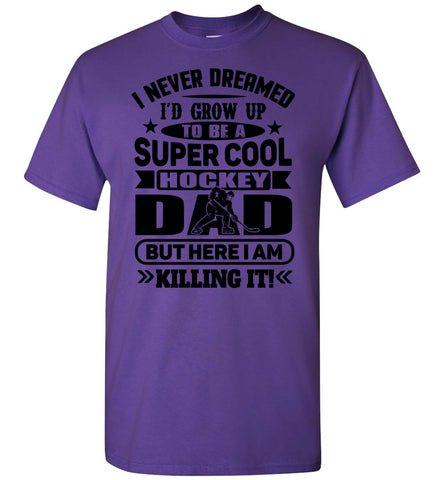 Super Cool Hockey Dad T-Shirt purple