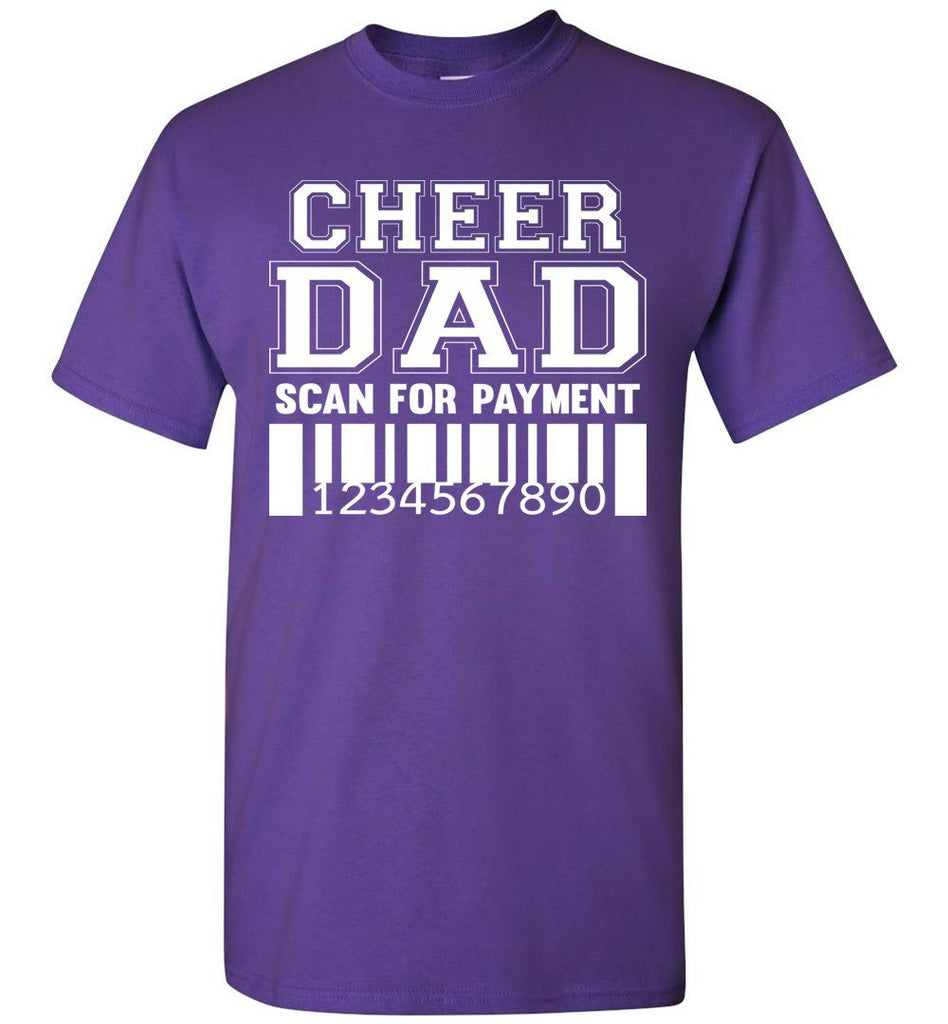 Cheer Dad Scan For Payment Funny Cheer Dad Shirts purple