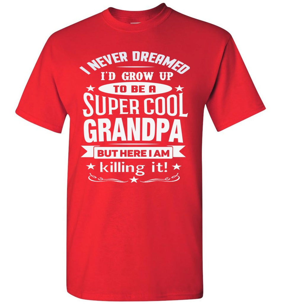 Super Cool Grandpa Funny Grandpa Shirts red