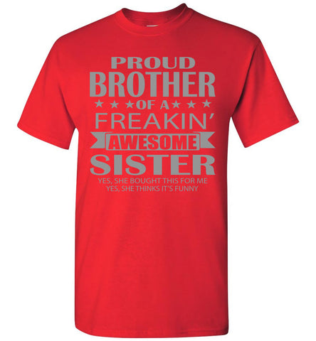Proud Brother Of A Freakin' Awesome Sister Funny T Shirts For Brother red