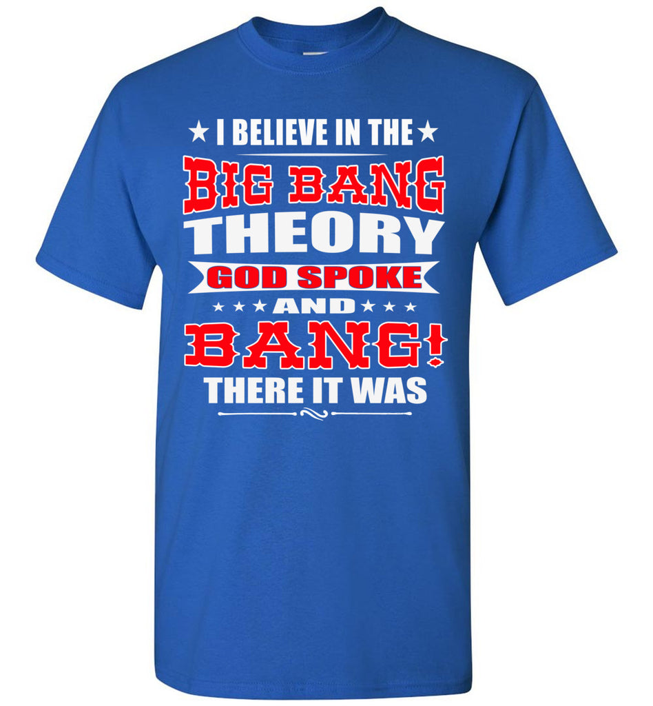 Big Bang Theory Funny Christian Shirts, Creation T Shirt royal