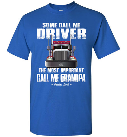 Some Call Me Driver Trucker Grandpa Shirt royal