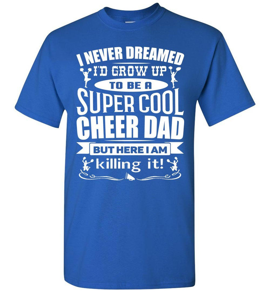 Super Cool Cheer Dad T Shirt royal