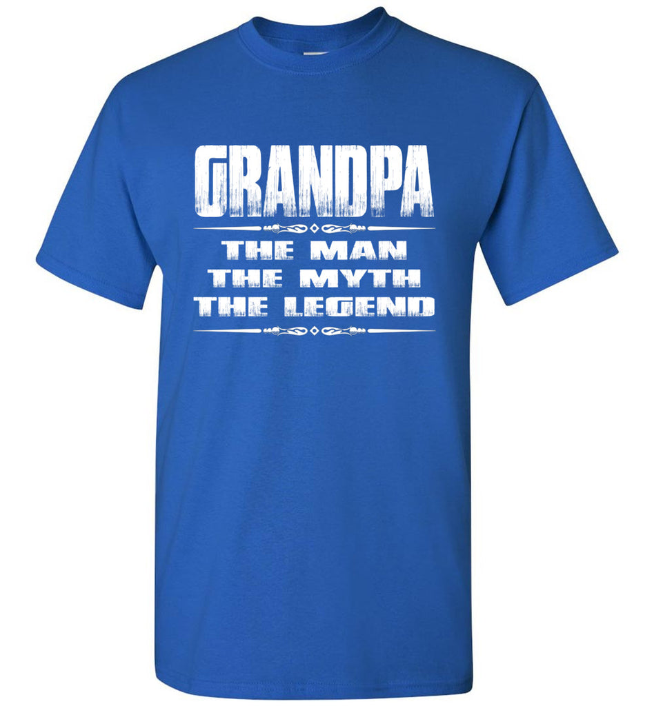 Grandpa The Man The Myth The Legend T Shirt royal