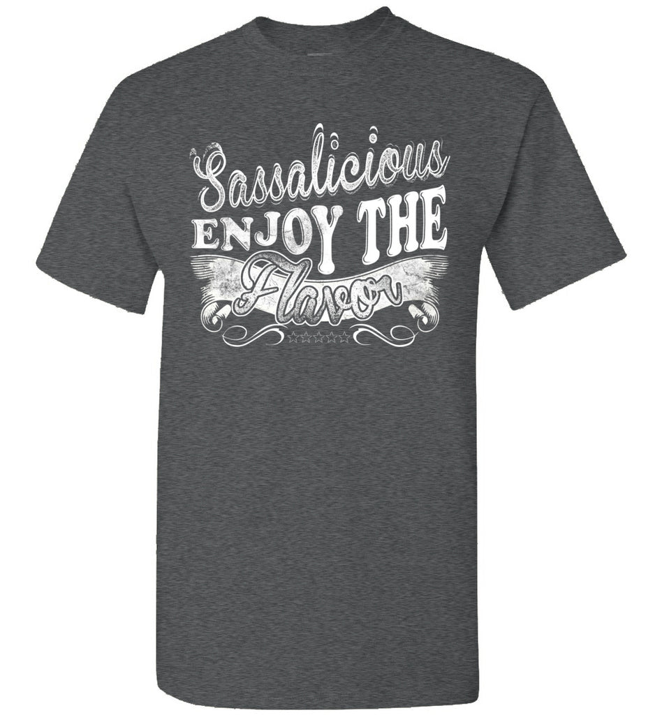 Sassalicious Enjoy The Flavor! Sassy Shirts unisex  dark heather