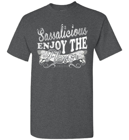 Image of Sassalicious Enjoy The Flavor! Sassy Shirts unisex  dark heather