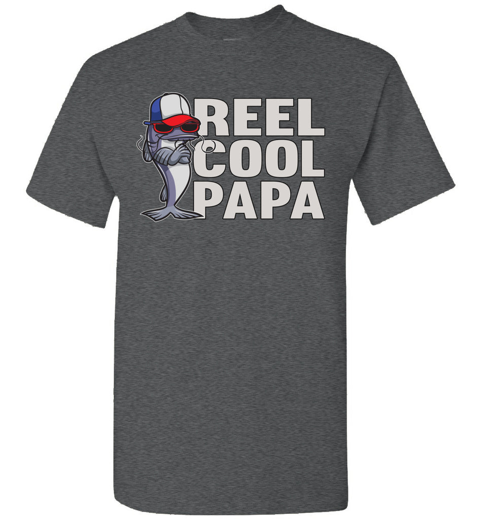 Reel Cool Papa Fishing Tee Shirts dark heather