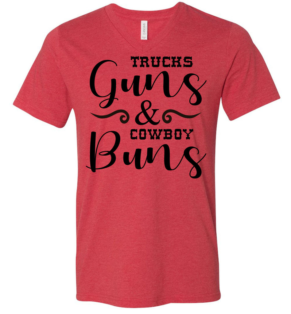 Trucks Guns And Cowboy Buns Country Cowgirl Girl T Shirts v-neck  heather red