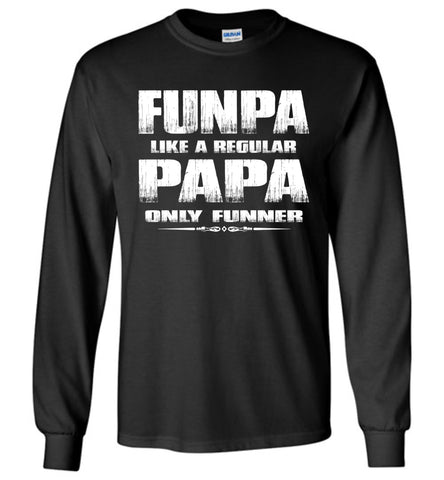 Image of Funpa Funny Papa Shirts Long Sleeve black