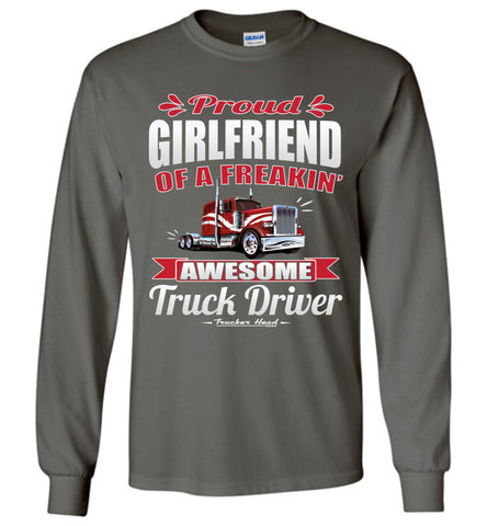 Image of Proud Girlfriend Of A Freakin' Awesome Truck Driver Truckers Girlfriend Tee Shirts LS charcoal