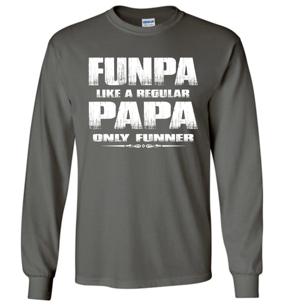 Funpa Funny Papa Shirts Long Sleeve charcoal