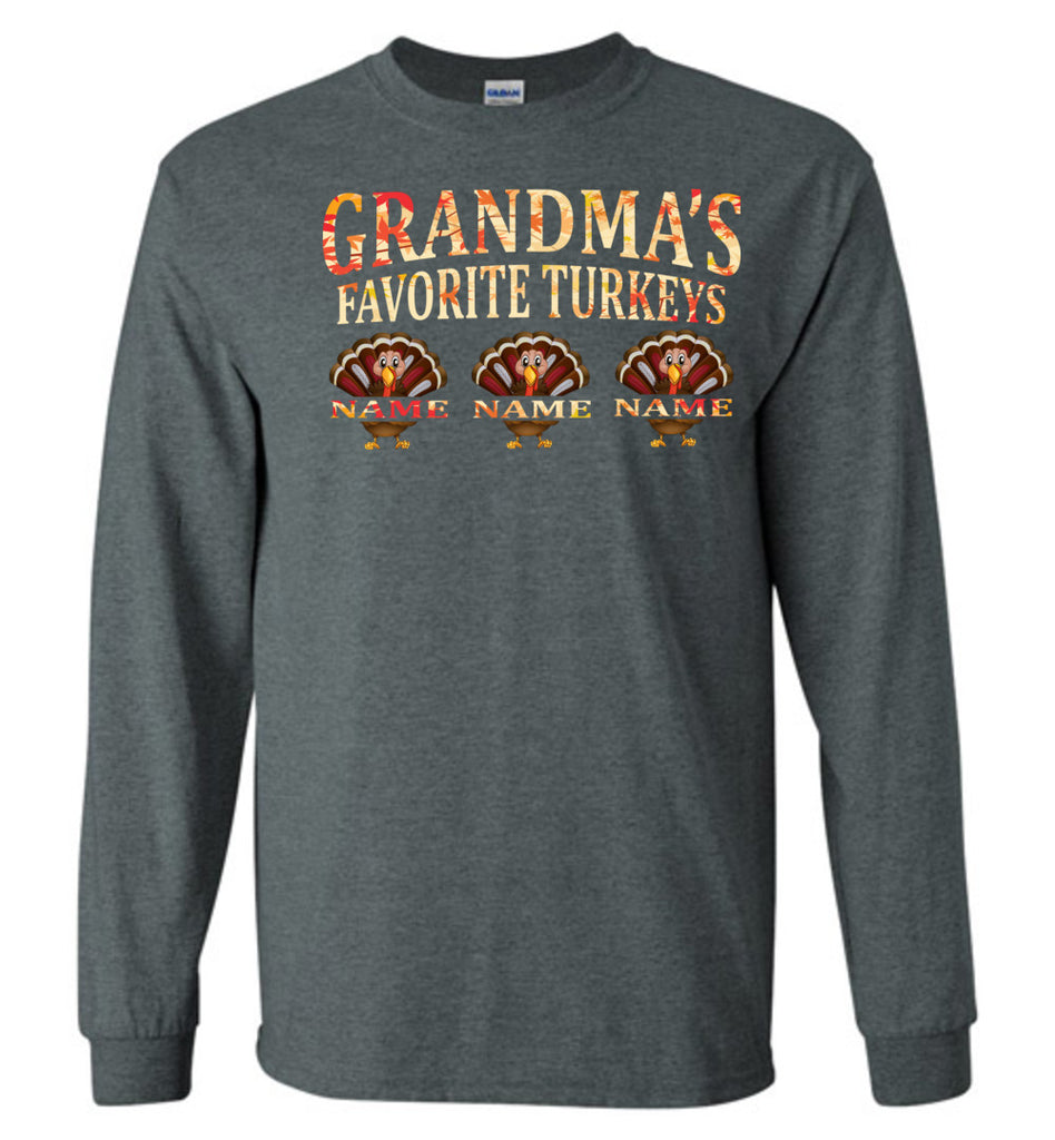 Grandma's Favorite Turkeys Funny Fall Shirts Funny Grandma Shirts LS dark gray heather