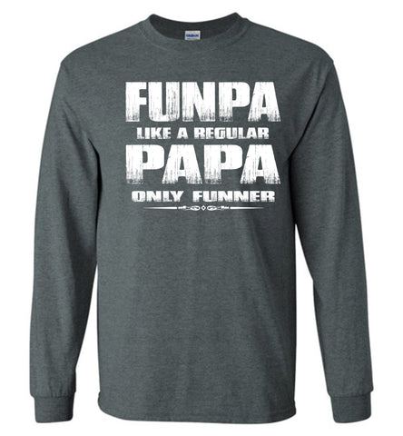 Funpa Funny Papa Shirts Long Sleeve dark heather