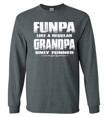 Image of Funpa Funny Grandpa Shirts Long Sleeve dark heather