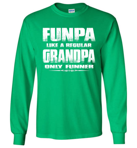 Funpa Funny Grandpa Shirts Long Sleeve green