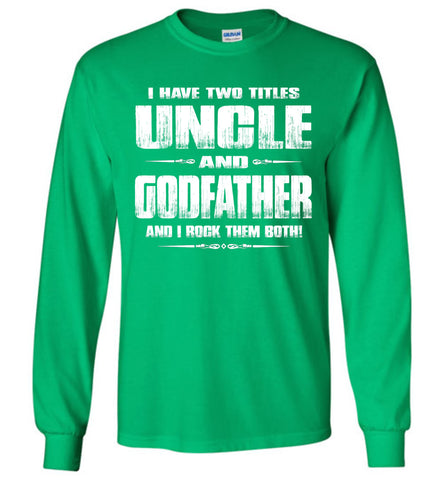 Image of Uncle Godfather Uncle Long Sleeve T Shirts green