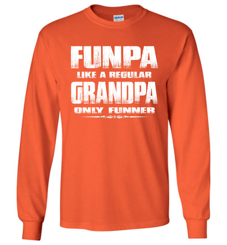 Funpa Funny Grandpa Shirts Long Sleeve orange