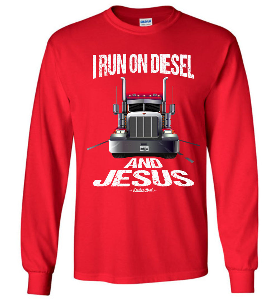 I Run On Diesel And Jesus Christian Trucker LS T Shirts red