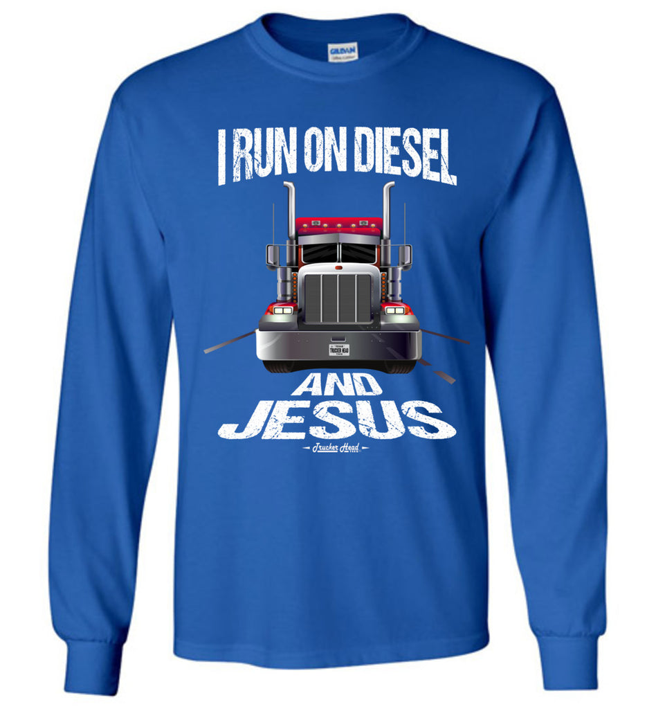 I Run On Diesel And Jesus Christian Trucker LS T Shirts royal