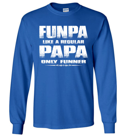 Funpa Funny Papa Shirts Long Sleeve royal