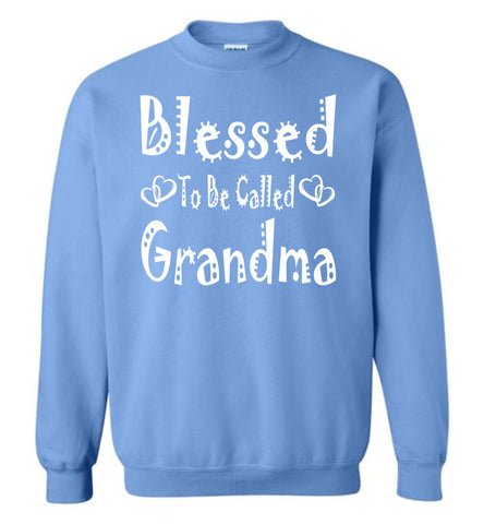 Blessed To Be Called Grandma Sweatshirts light blue