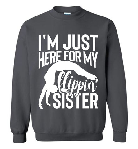 Image of I'm Just Here For My Flippin' Sister Gymnastics Brother Sister Sweatshirt charcoal