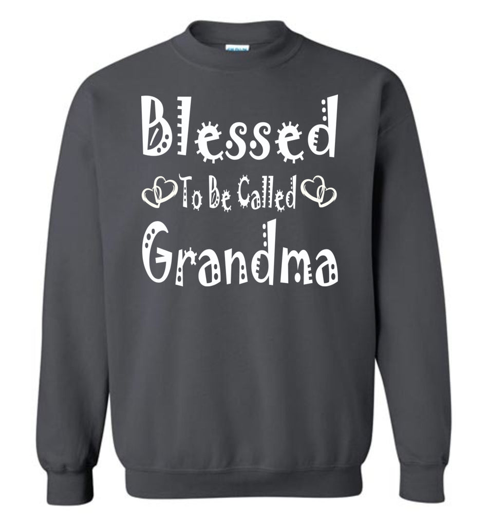 Blessed To Be Called Grandma Sweatshirts charcoal