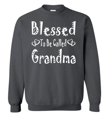 Image of Blessed To Be Called Grandma Sweatshirts charcoal