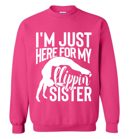 Image of I'm Just Here For My Flippin' Sister Gymnastics Brother Sister Sweatshirt pink