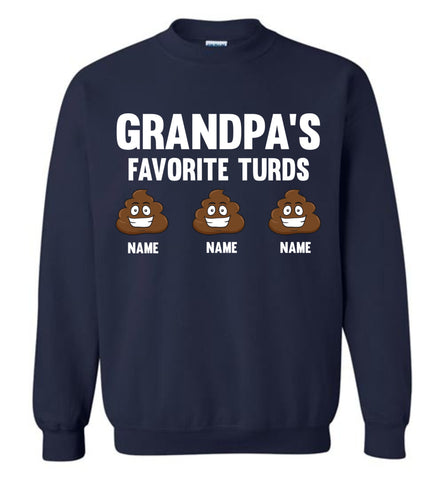 Image of Grandpa's Favorite Turds Funny Grandpa Sweatshirt navy